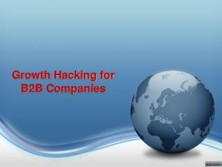 Growth Hacking For B2B Companies