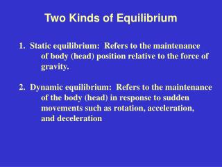 Two Kinds of Equilibrium