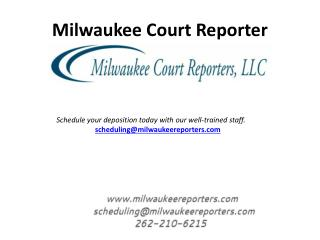 Legal Reporting Services in Milwaukee