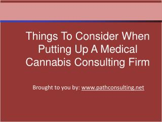 Things To Consider When Putting Up A Medical Cannabis Consul