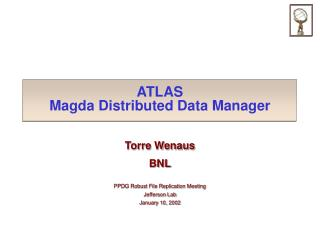 ATLAS Magda Distributed Data Manager