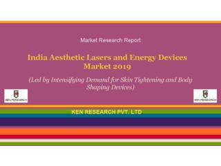Market Report - India Aesthetic Skin Clinic Market 2019