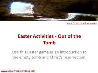 Easter Activities - Out of the Tomb