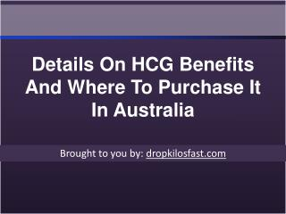 Details On HCG Benefits And Where To Purchase It In Australi