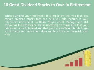 10 Great Dividend Stocks to Own in Retirement