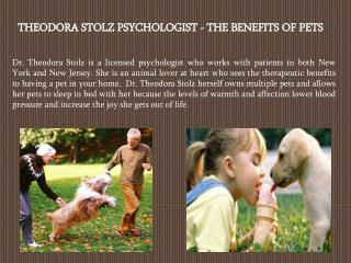 THEODORA STOLZ PSYCHOLOGIST - THE BENEFITS OF PETS