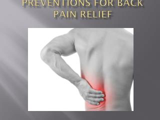 Preventions for Back Pain Relief