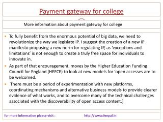 Every child's parent needs services of payment gateway for s