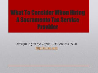 What To Consider When Hiring A Sacramento Tax Service