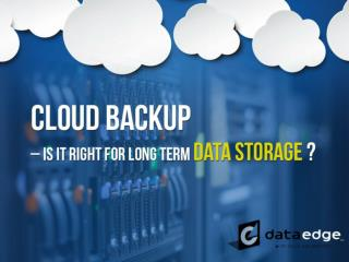 Cloud Backup in Kansas City – Long Term Data Storage