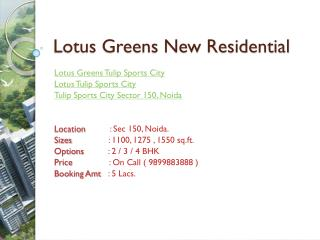 Lotus Greens Tulip Sports City Noida Sector 150