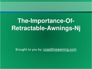 The-Importance-Of-Retractable-Awnings-Nj