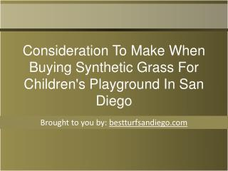 Consideration To Make When Buying Synthetic Grass For Childr