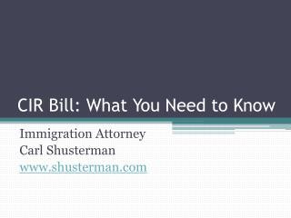 CIR Bill: What You Need to Know