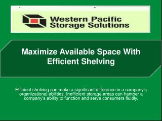 Maximize Available Space With Efficient Shelving