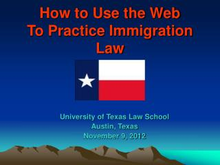 How to Use the Web to Practice Immigration Law