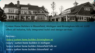 luxury custom home builders birmingham mi
