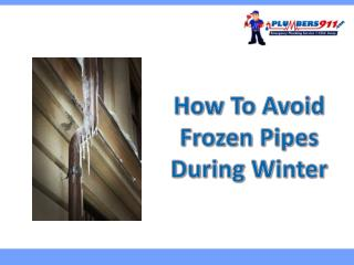 How To Avoid Frozen Pipes During Winter
