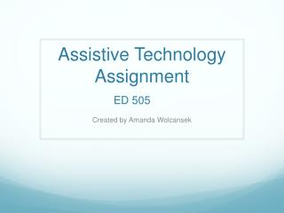 UWA ED505 Assistive Technology Assignment
