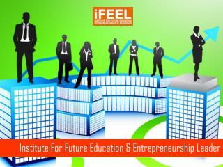 ifeel: institute for future education & entreprenurship