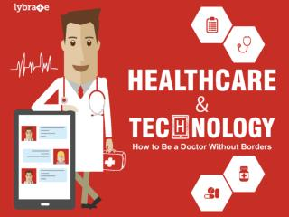 Healthcare & Technology: How to Be a Doctor Without Borders