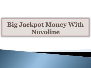 Big Jackpot Money With Novoline