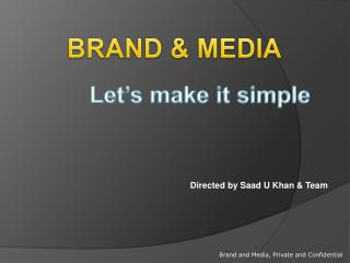 Brand and Media