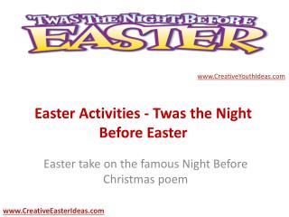 Easter Activities - Twas the Night Before Easter