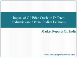 Impact of Oil Price Crash on Different Industries and Overal