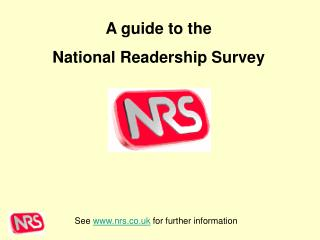 See  nrs.co.uk  for further information