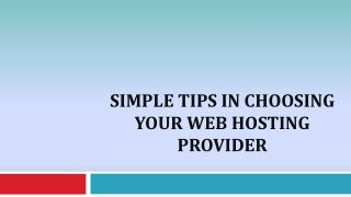 Simple Tips In Choosing Your Web Hosting Provider