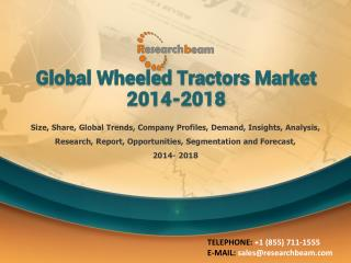 Global Wheeled Tractors Market 2014-2018