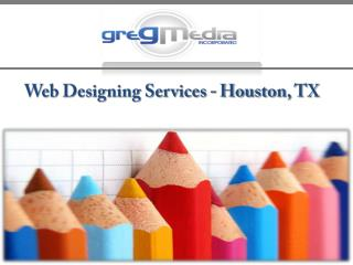 Web Designing Services - Houston, TX