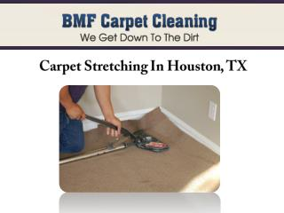 Carpet Stretching In Houston, TX
