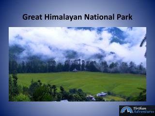 Great Himalayan National Park(GHNP)