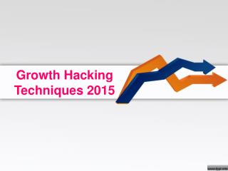 Growth Hacking Techniques 2015
