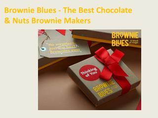 Brownie Blues - The Best Chocolate & Nuts Brownie Makers
