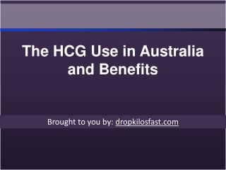 The HCG Use in Australia and Benefits
