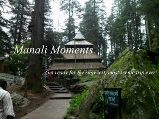 Manali Moments