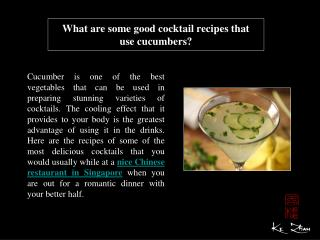 What are some good cocktail recipes that usecucumbers?