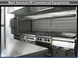 Best Services Of Commercial Equipments