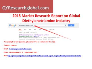 2015 Market Research Report on Global Diethylenetriamine Ind