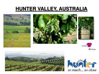 HUNTER VALLEY, AUSTRALIA