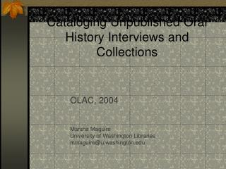 Cataloging Unpublished Oral History Interviews and Collections