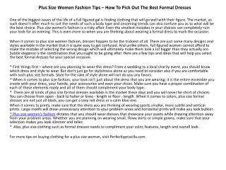 Plus Size Women Fashion Tips – How To Pick Out The Best Form