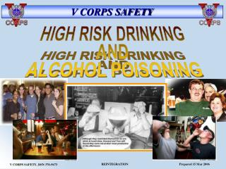 HIGH RISK DRINKING AND  ALCOHOL POISONING