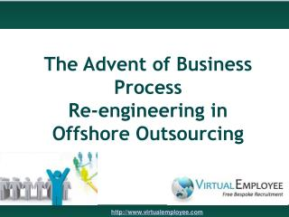 The Advent of Business Process Reengineering in Offshore Out