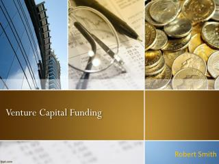 The Basics of Venture Capital Funding