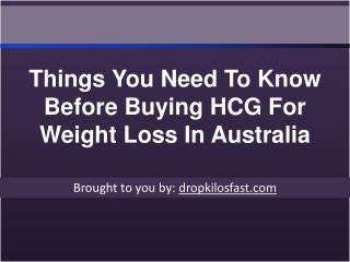 Things You Need To Know Before Buying HCG For Weight Loss In