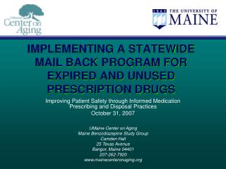 IMPLEMENTING A STATEWIDE MAIL BACK PROGRAM FOR EXPIRED AND UNUSED PRESCRIPTION DRUGS